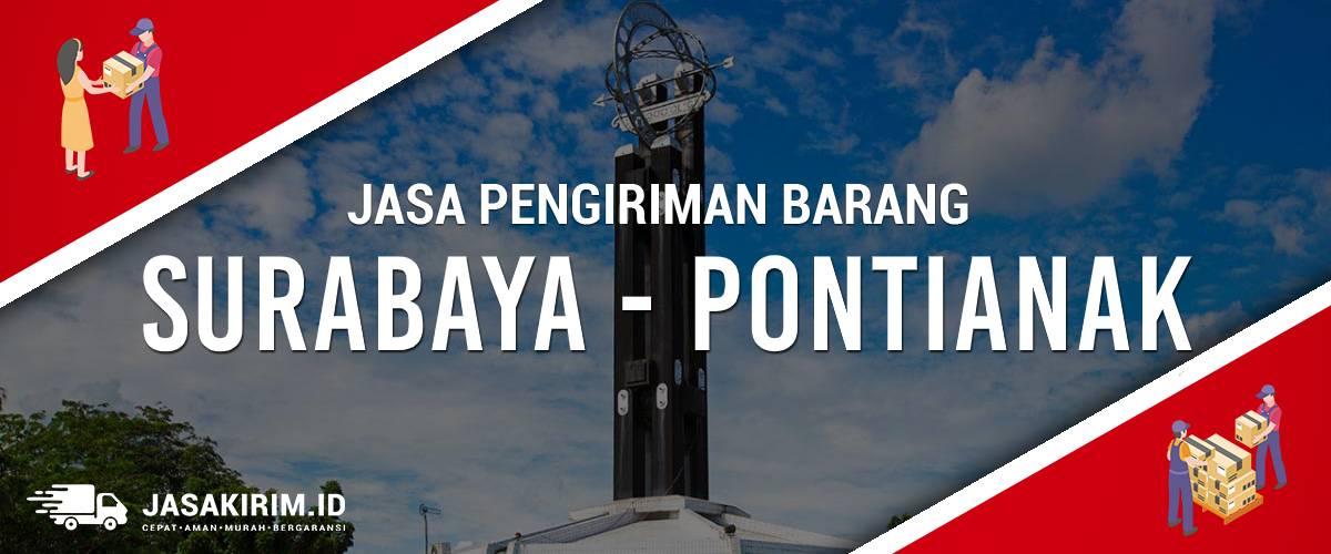 Jasa Ekspedisi Pengiriman Barang Surabaya - Pontianak