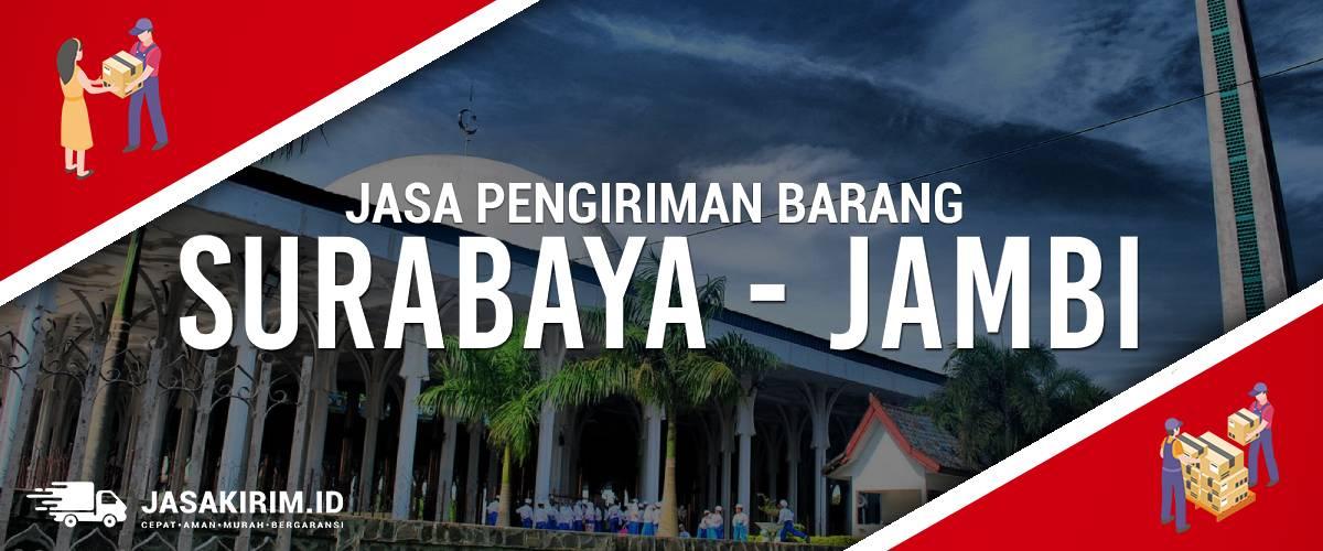 Jasa Ekspedisi Surabaya – Jambi