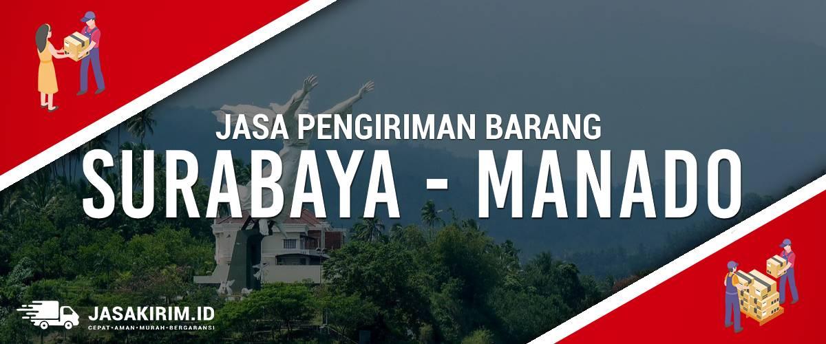 Jasa Ekspedisi Surabaya – Manado