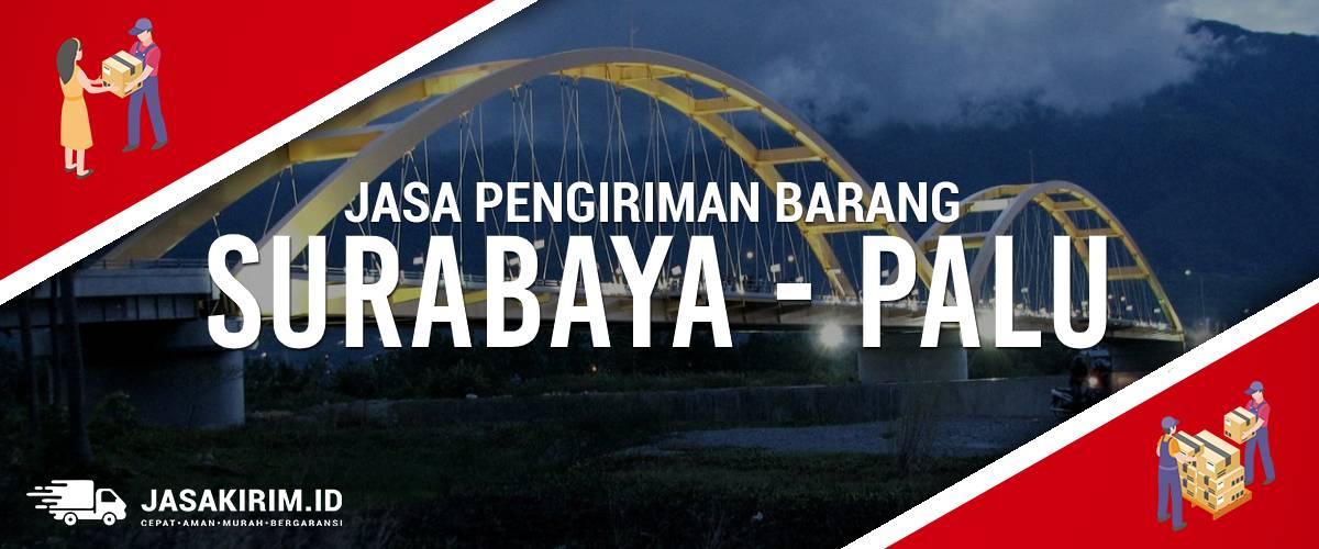 Jasa Ekspedisi Surabaya – Palu