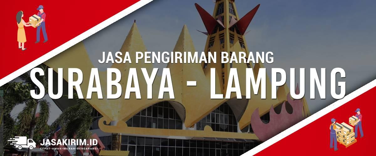 Jasa Ekspedisi Surabaya – Lampung