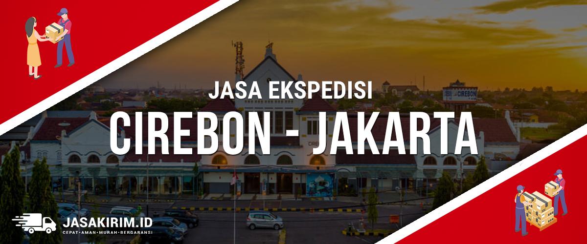 Jasa Ekspedisi Cirebon Jakarta